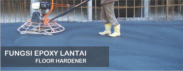 Fungsi Epoxy Lantai Floor Hardener